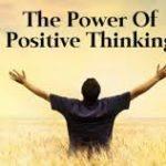 Comment améliorer sa vie grâce à la pensée positive?